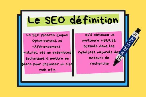 """illustration copywriting gkwebsite.fr note sur la définition de SEO """"Le SEO (Search Engine Optimization), ou référencement naturel, est un ensembles techniques à mettre en place pour optimiser un site web afin qu'il obtienne la meilleure visibilité possible dans les résultats naturels des moteurs de recherche."""""""