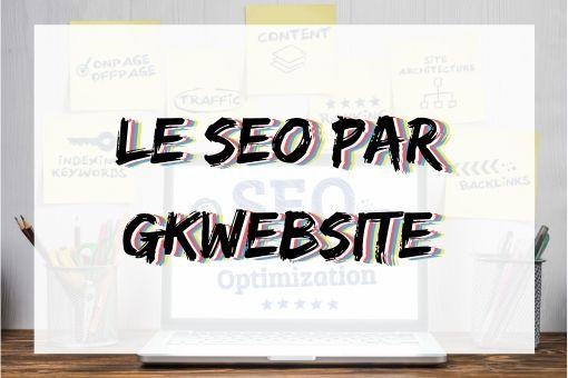 """Infographie """"le seo pa gkwebsite"""" gkwebsite.fr"""